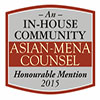 Asian-Mena Counsel Honourable Mention 2015